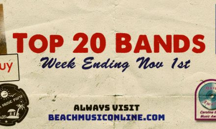 Top 20 Beach Music Bands – November 1st