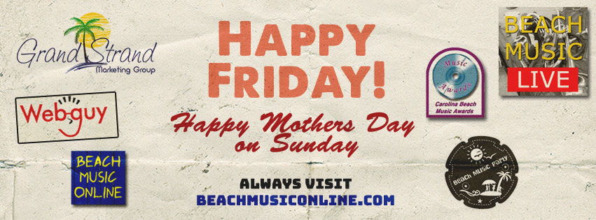 Have a Great Beach Music Weekend!