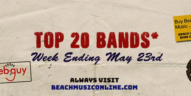 Top 20 Bands for Week Ending 5-23